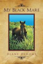 My Black Mare