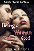 Being a Woman Feels so Good