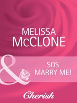 SOS Marry Me! (Mills & Boon Cherish) (The Wedding Planners - Book 6)