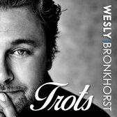Wesly Bronkhorst - Trots