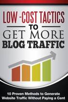 Low Cost Tactics to Get More Blog Traffic