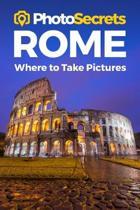 Photosecrets Rome