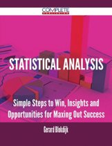 Statistical Analysis - Simple Steps to Win, Insights and Opportunities for Maxing Out Success