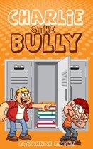 Charlie & The Bully