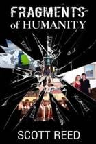 Fragments of Humanity