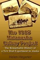 The 1935 Matanuska Colony Project