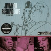 Jimmy Rushing & Friends: Oh Love