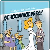 Humor cadeaureeks: Helemaal gestoord van... - Schoonmoeders