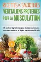 Recettes de Smoothies Vegetaliens Proteines Pour La Musculation