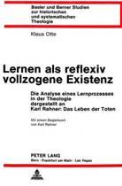 Lernen ALS Reflexiv Vollzogene Existenz