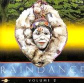 Raindance volume 2