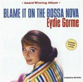 Blame It On The Bossa..