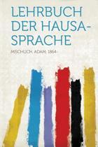 Lehrbuch Der Hausa-Sprache