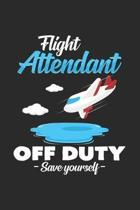 Flight Attendant off duty: 6x9 Flight Attendant - blank with numbers paper - notebook - notes