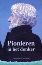 Pionieren In Het Donker