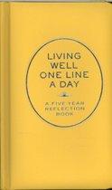Living Well One Line a Day / Meerjarendagboek