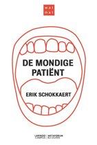 Wat met de mondige patiënt
