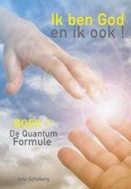 De QuantumFormule 1 - Ik ben God - en ik ook !