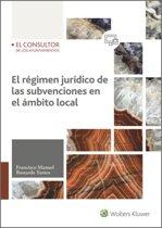 El régimen jurídico de las subvenciones en el ámbito local