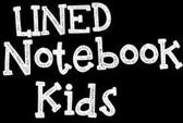 Lined Notebook Kids