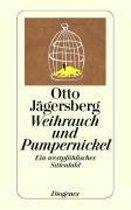 Weihrauch und Pumpernickel