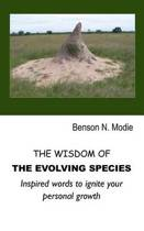 The Wisdom of the Evolving Species