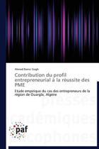 Contribution Du Profil Entrepreneurial � La R�ussite Des Pme