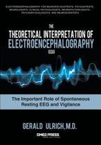 The Theoretical Interpretation Of Electroencephalography (EEG)