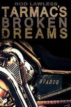 Tarmac's Broken Dreams