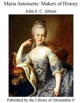 Maria Antoinette: Makers of History