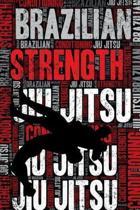 Brazilian Jiu Jitsu Strength and Conditioning Log