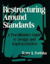 Restructuring Around Standards