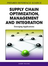 Supply Chain Optimization, Management and Integration