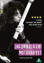 Becker Jason - Not Dead Yet