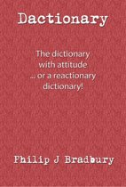 Dactionary: ... The Dictionary With Attitude
