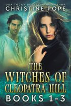 The Witches of Cleopatra Hill, Books 1-3