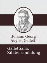 Gallettiana. Zitatensammlung