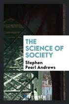 The Science of Society