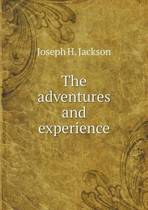 The Adventures and Experience