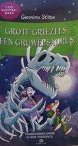 Grote Griezels een Gruwelsaurus! - 1 cd luisterboek