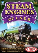 Steam Engines Of L.N.E.R