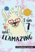 I Am 7 And Llamazing - A Gratitude Journal