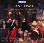Liszt: Trascrizioni E Parafrasi