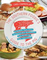 The Southern Foodie's Guide to the Pig