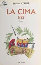 La Cima, 1793