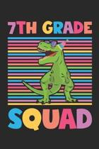 7th Grade Squad - Dinosaur Back To School Gift - Notebook For Seventh Grade Boys - Boys Dinosaur Writing Journal: Medium College-Ruled Journey Diary,