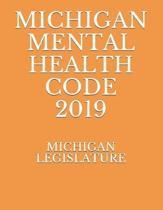 Michigan Mental Health Code 2019
