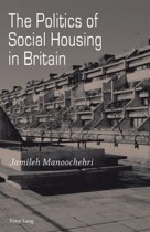 The Politics of Social Housing in Britain