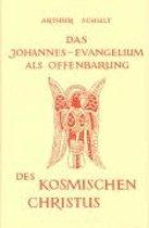 Das Johannesevangelium als Offenbarung des kosmischen Christus