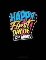 Happy First Day of 12th Grade